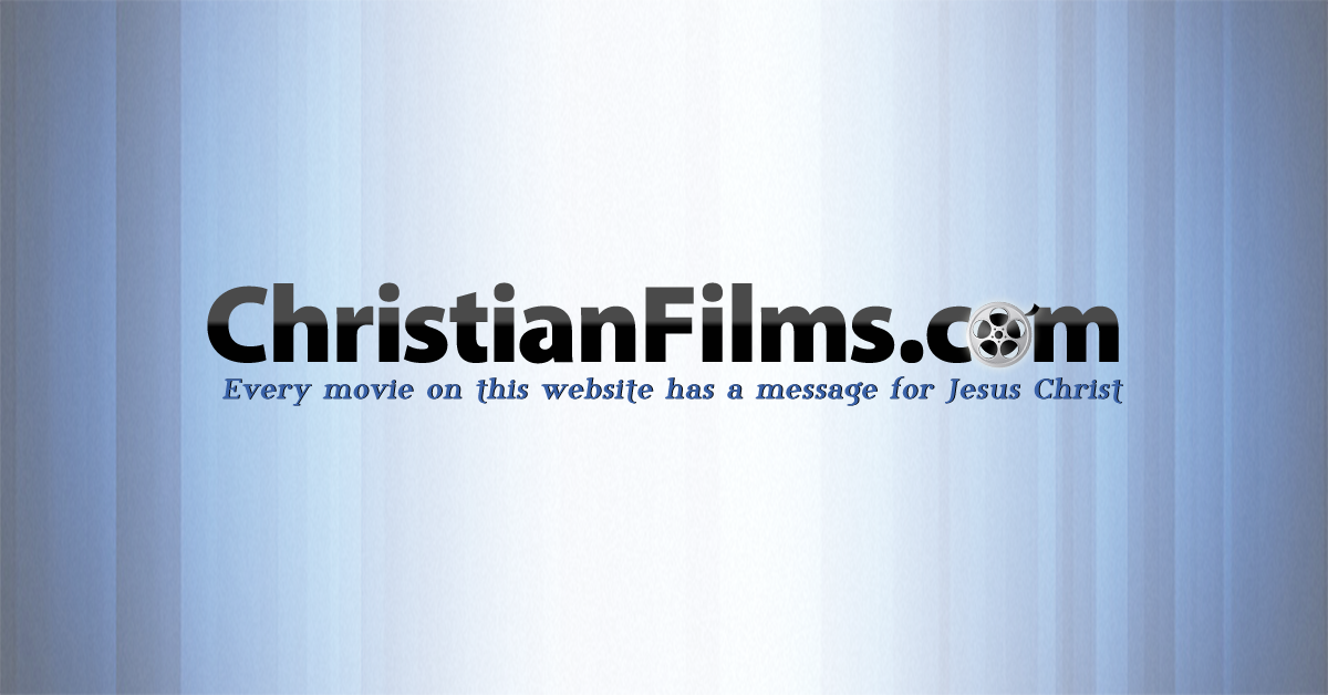 Christian Films Every Movie On Our Website Has A Message For Jesus Christ Christian Films Jesus Christ Messages