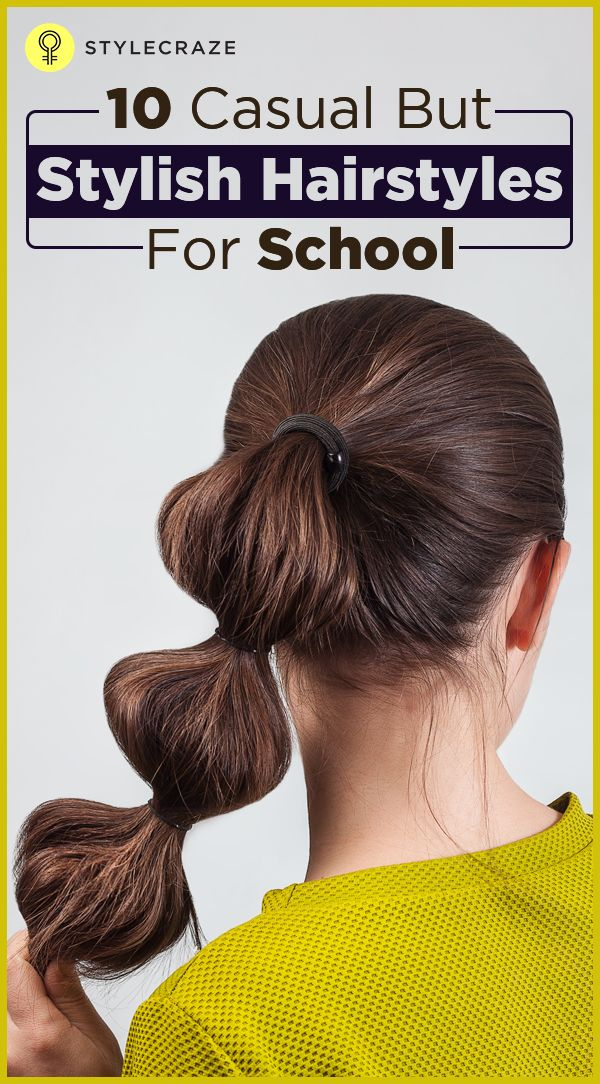 10 Casual But Stylish Hairstyles For School Hairstyles Pinterest