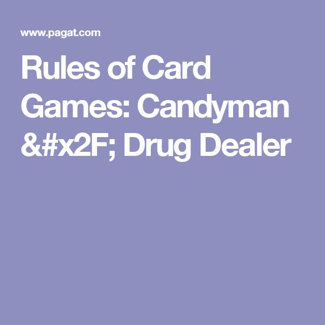 Rules of Card Games: Candyman / Drug Dealer | Musical