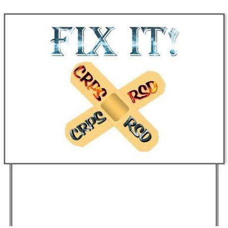 FIX IT! CRPS RSD Bandage Ice & Fire Text Yard Sign