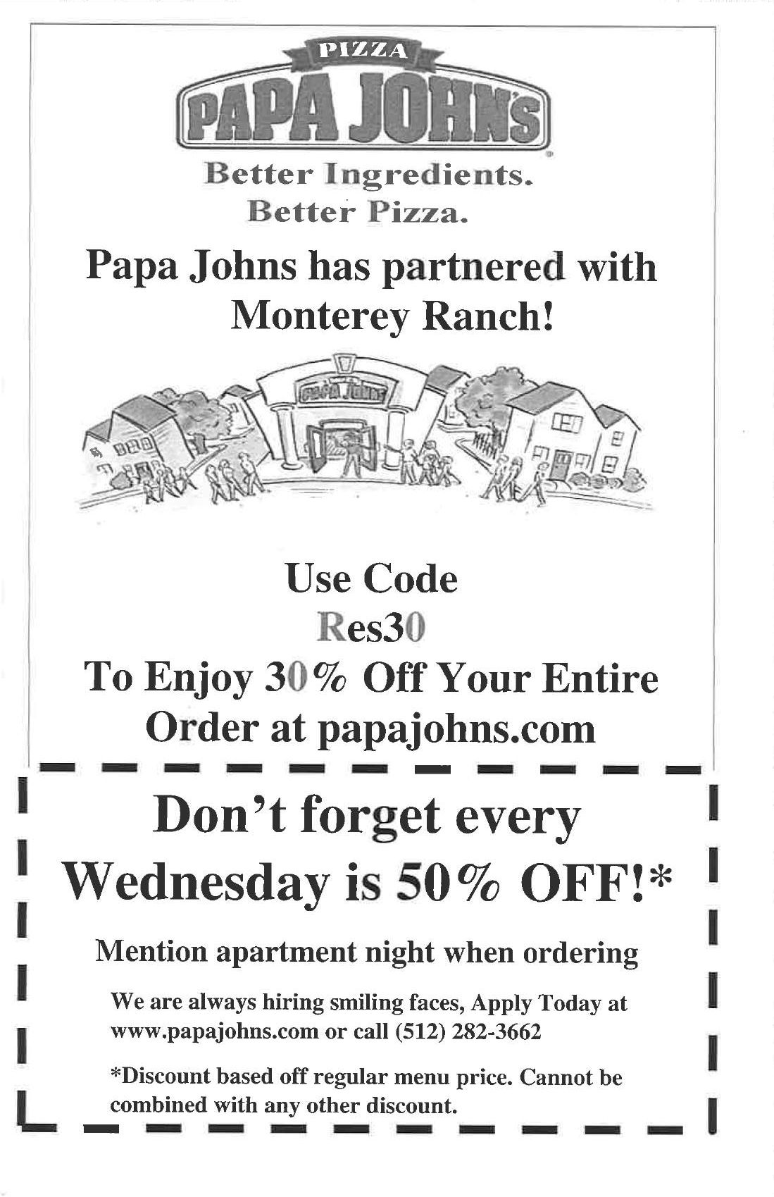 We Love Our Residents and We Love Papa John\'s Pizza Don\'t forget ...