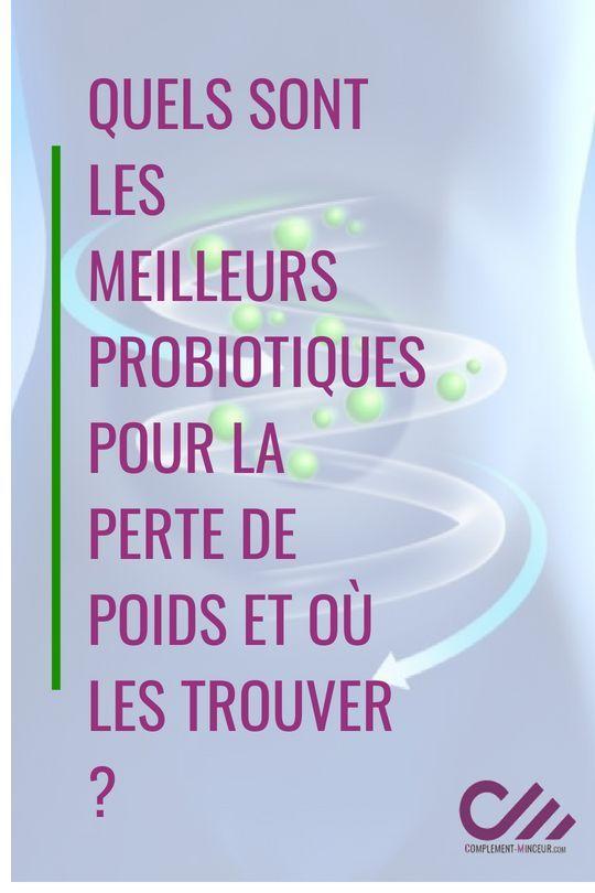Probiotiques pour la perte de poids : fonctionnement et