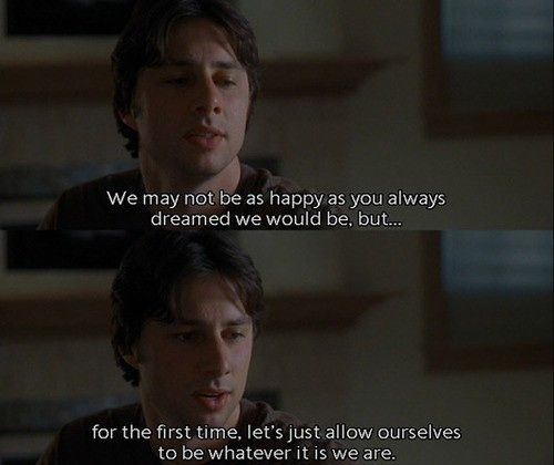 13 Reasons Rewatching Garden State Is A Bad Idea Movie Quotes