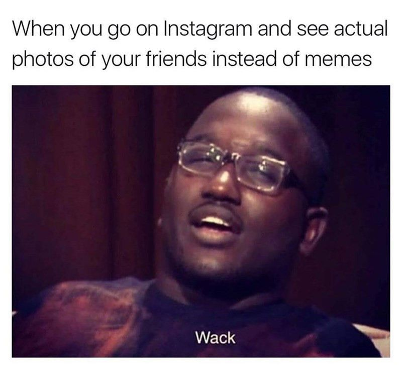 Ridiculous Instagram Funny Memes Instagram Funny Silly Memes Memes Without Words