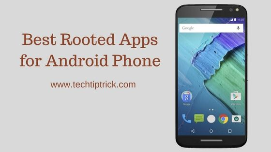 15+ Best Root Apps For Rooted Android Mobile 2020 Root