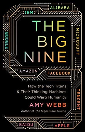 Download [pdf] The Big Nine How the Tech Titans and Their