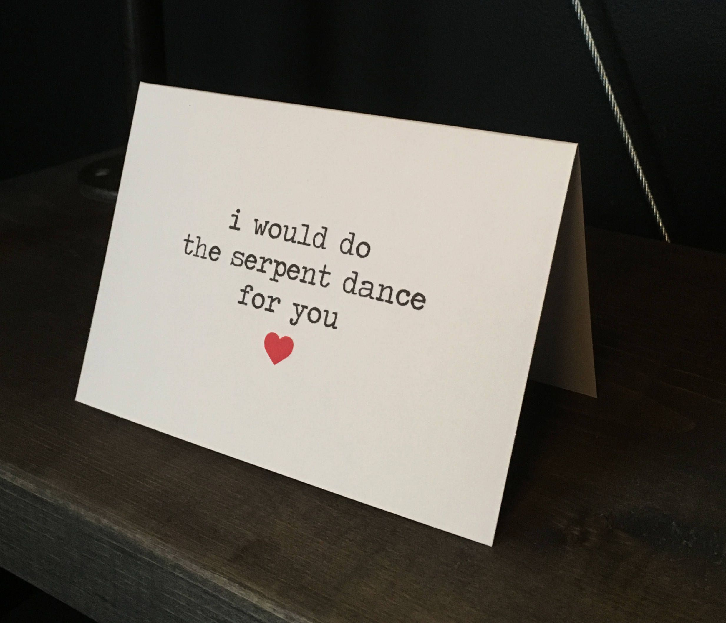 I Would Do The Serpent Dance For You Riverdale Inspired Card