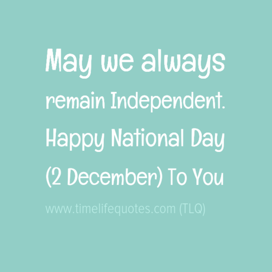 2 December National Day Quotes