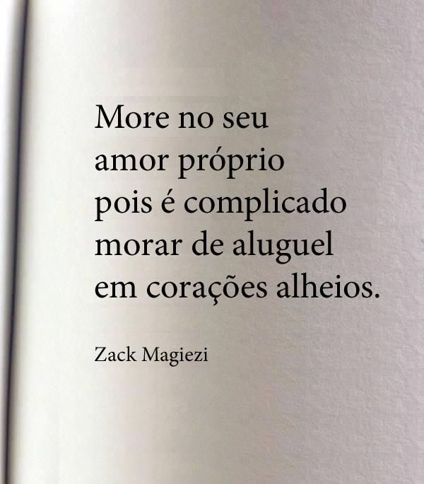 More No Seu Amor Proprio Pois E Complicado Morar De Aluguel Em