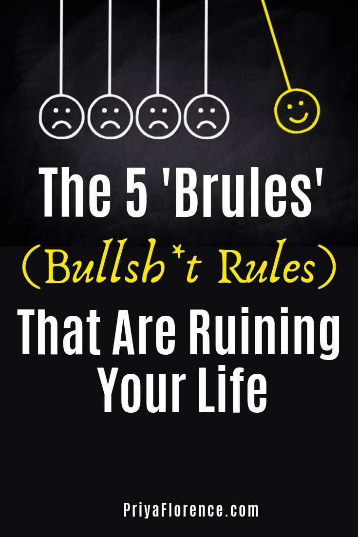 The 5 Brules That Are Ruining Your Life