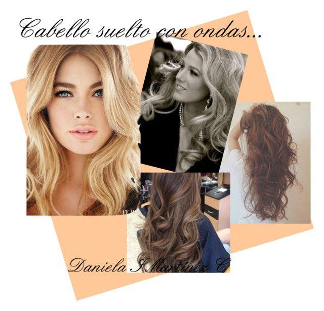 """""""Cabello Suelto con ondas...."""" by divanna15 on Polyvore featuring Belleza"""