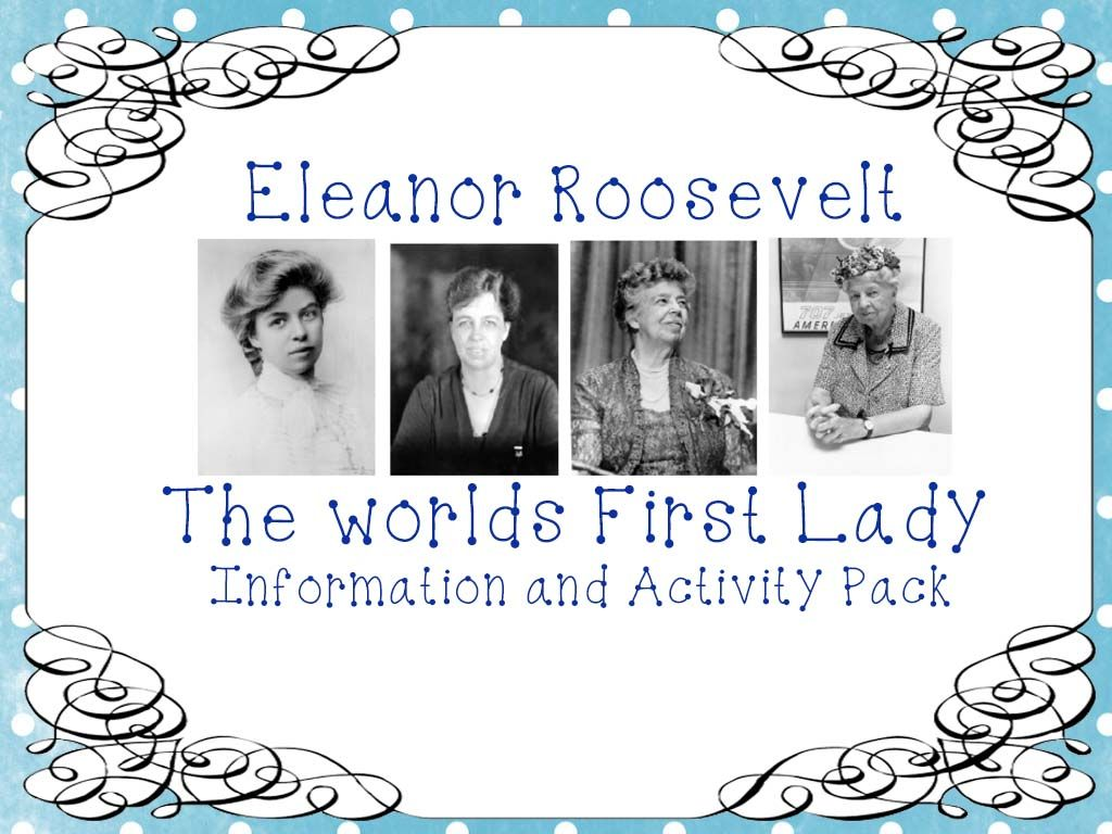 Eleanor Roosevelt Information And Activity Bundle With