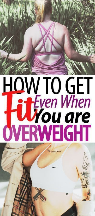 These 9 Ways on How to Get Fit When You Are Overweight Are THE BEST! So glad I found these AWESOME l...