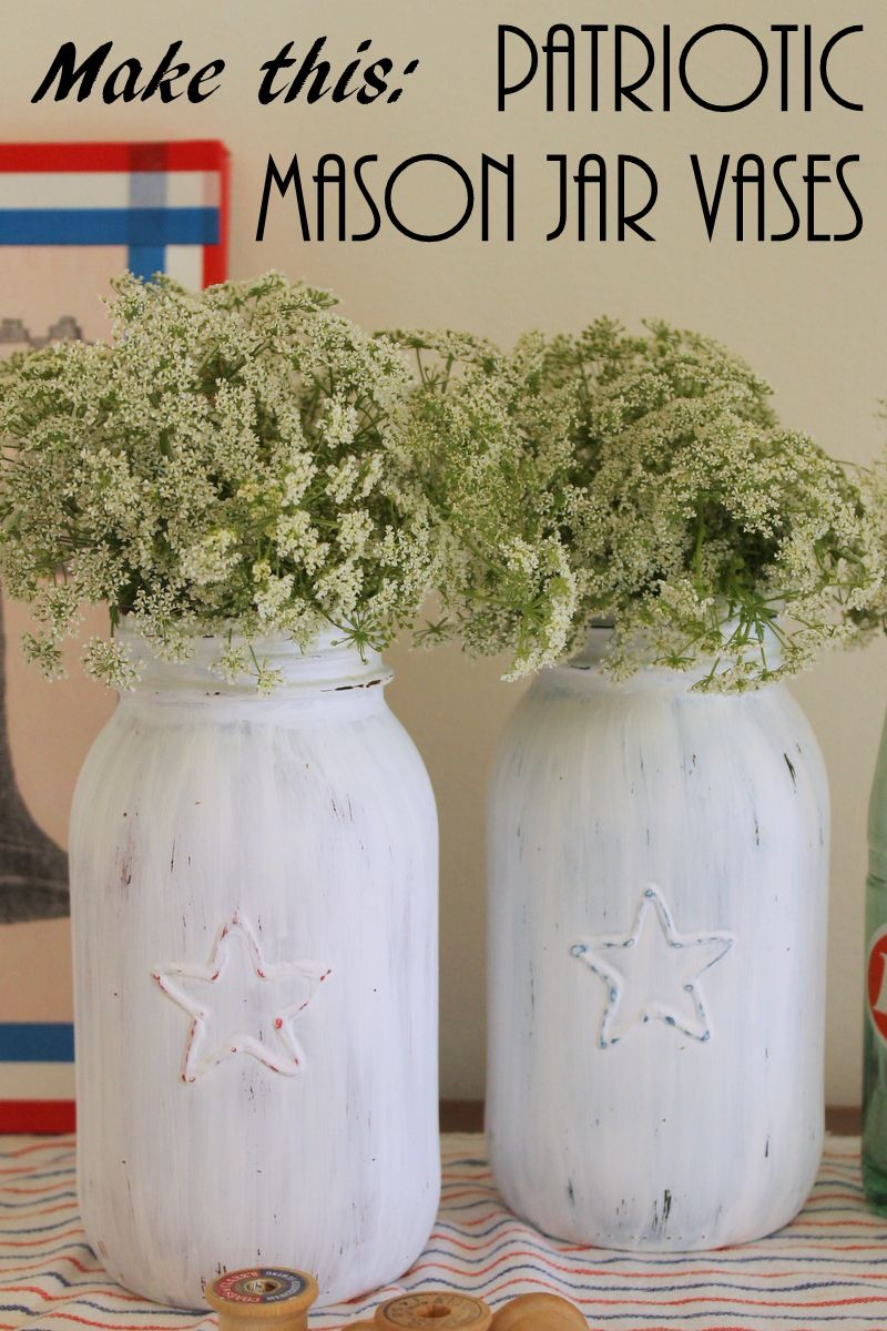 Patriotic mason jar vases by the country chic cottage country chic