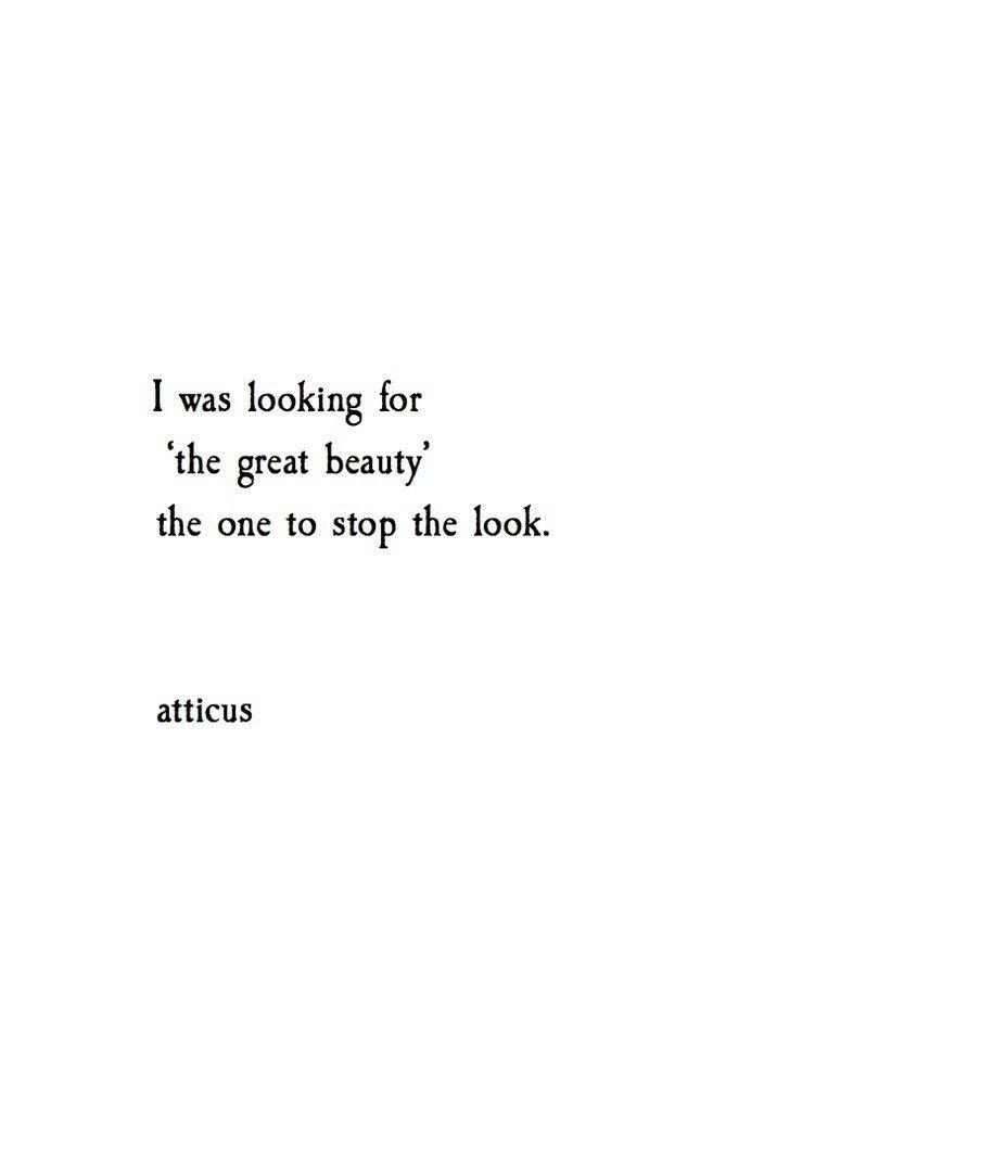 the great beauty @atticuspoetry #atticuspoetry