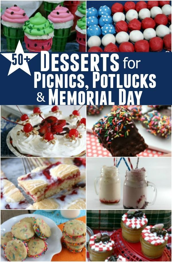 50 Desserts for Picnics, Potlucks & Memorial Day #labordayfoodideas