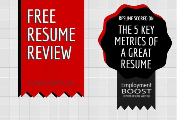 Free Resume Review And Resume Scorecard from Employment BOOST - free resume review
