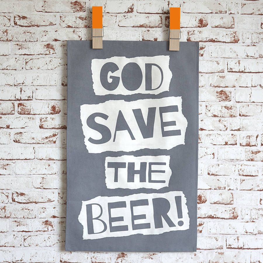 'God Save The Beer' Tea Towel