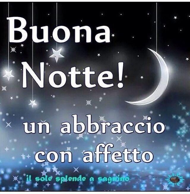 Am Buona Notte Un Abbraccio Con Affetto Davvero Good