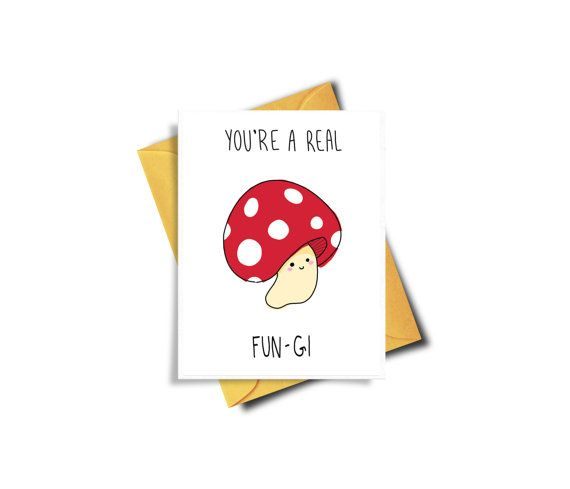 Funny Birthday Card For Boyfriend Punny Card Fun Guy Card Fungi