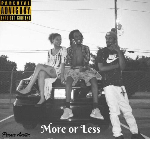 Pennie Austin- More Or Less by KnowLife ent.