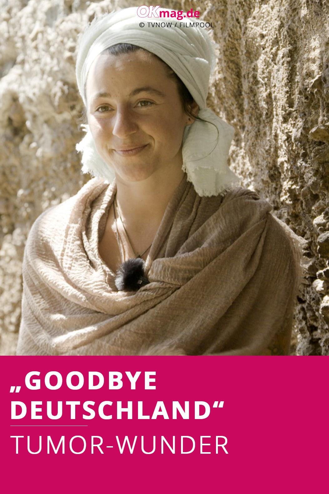 """""""Goodbye Deutschland"""" TumorWunder! Unglaubliche"""