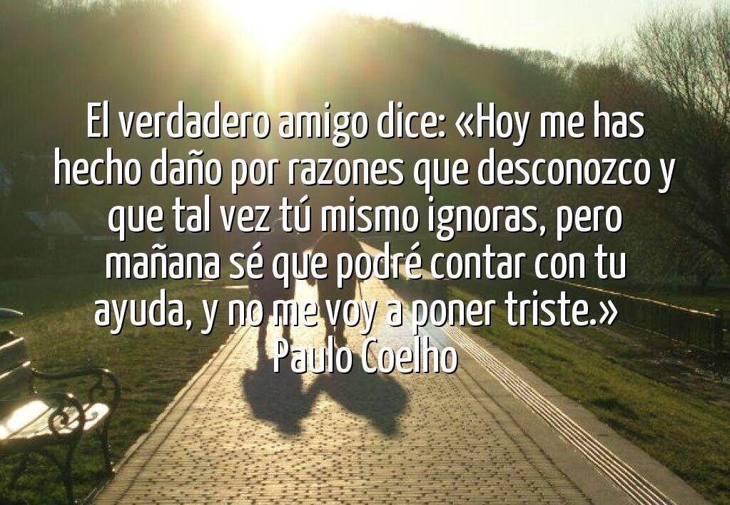 Paulo Coelho Ensenanzas Paulo Coelho Pinterest Citas
