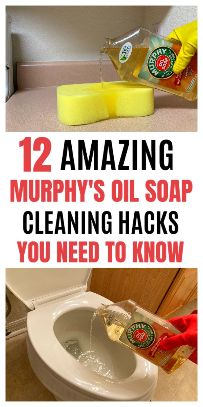 12 WILD MURPHY'S OIL SOAP CLEANING HACKS YOU NEED