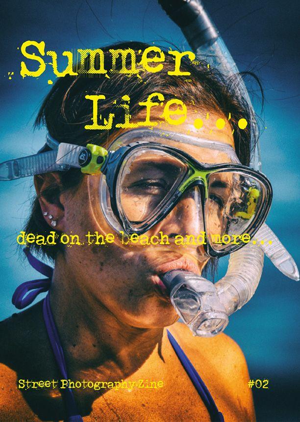 Summer Life…. StreetPhotography Zine #02 – Adriano Cascio
