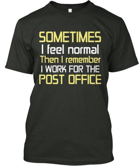 Feeling Cute Postal Worker Tee
