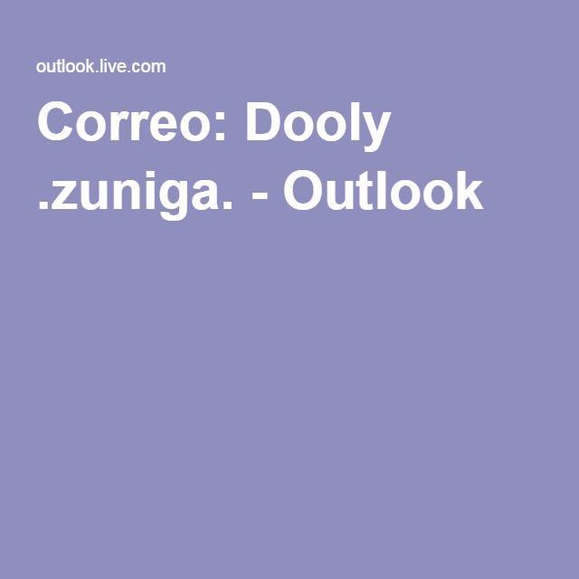 Correo: Dooly .zuniga. - Outlook