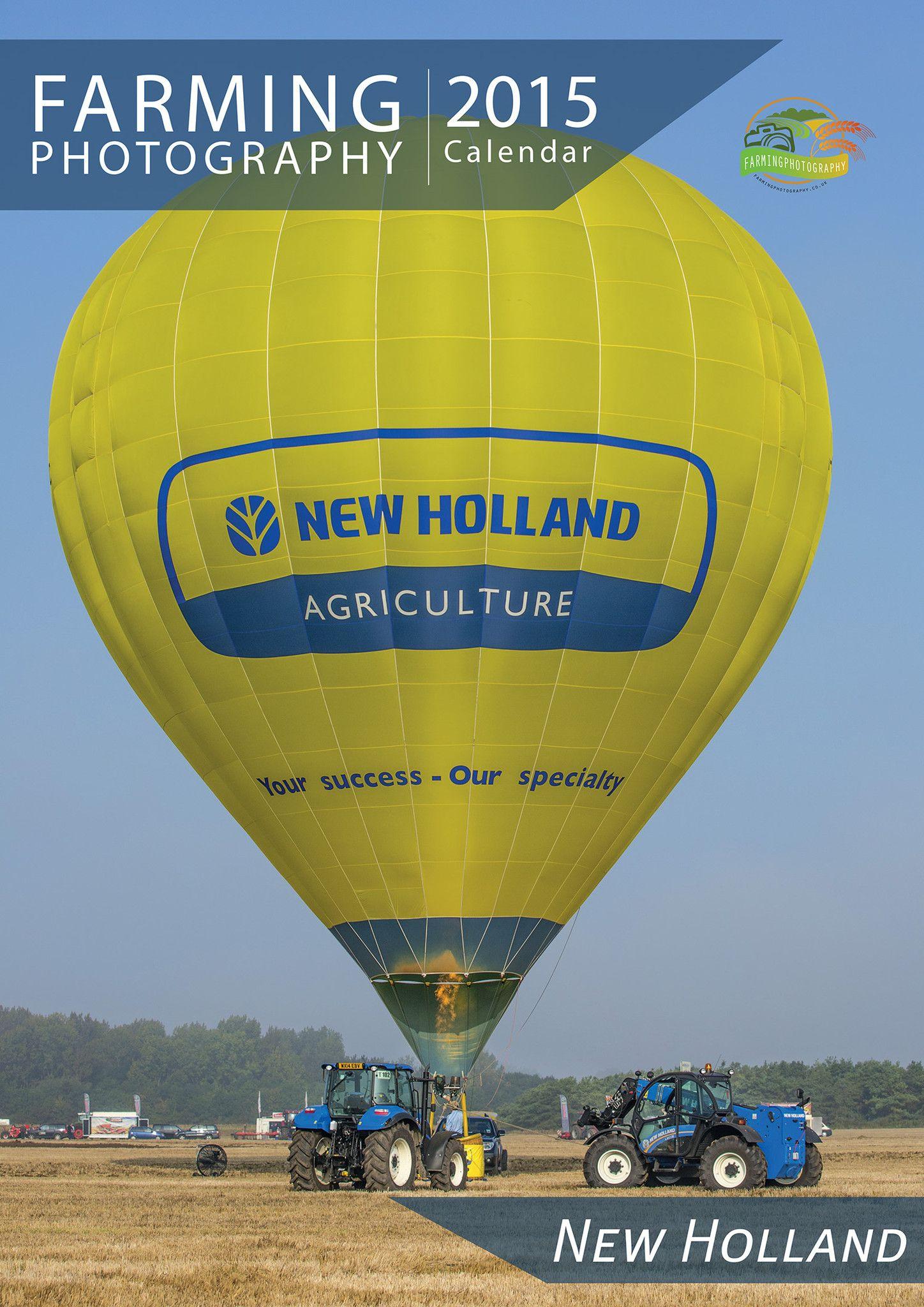 Newholland 2015 Calendar by Farming Photography Farm