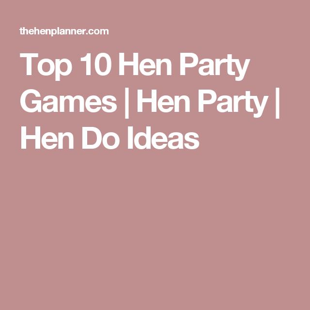 Top 10 Hen Party Do Ideas