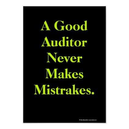 Humorous Auditor Profound Audit Quote Poster Funny quotes and Humor - audit quotation