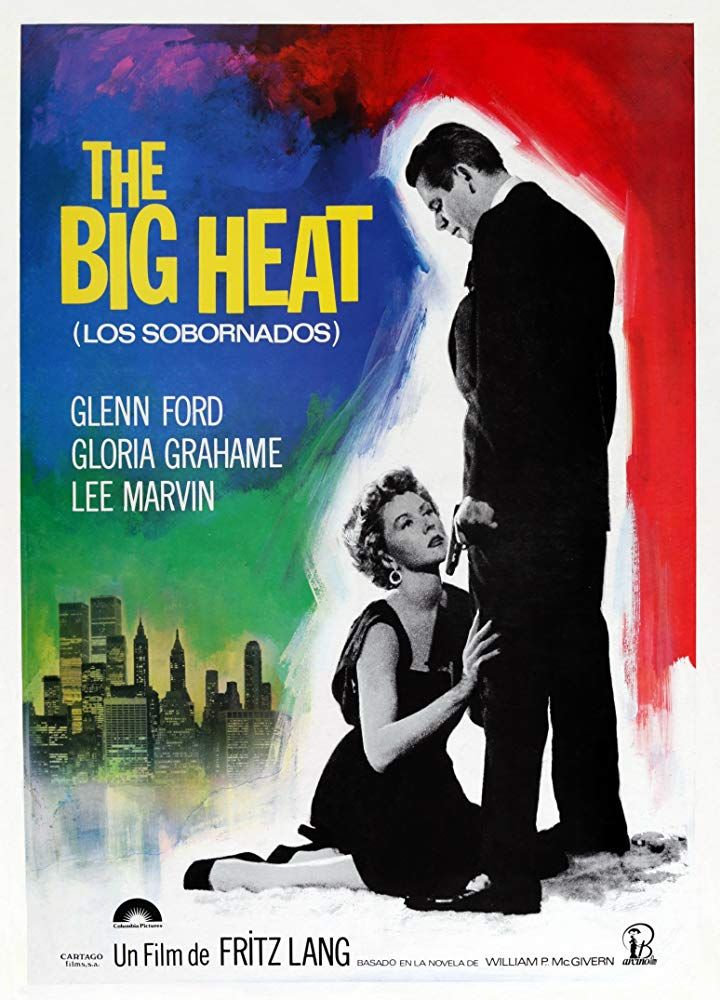 The Big Heat 1953 Imdb 스포츠 Heat Movie Gloria Grahame