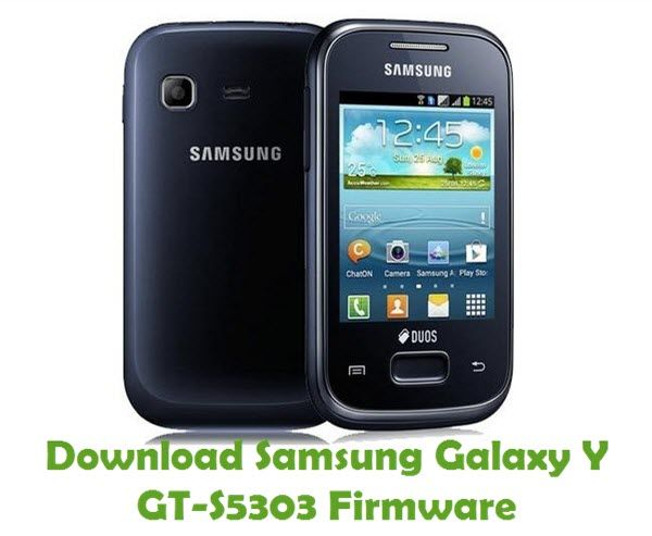 Download Samsung Galaxy Y Gt S5303 Firmware Stock Rom Files Smartphone Gadget Samsung Galaxy Android Gadgets