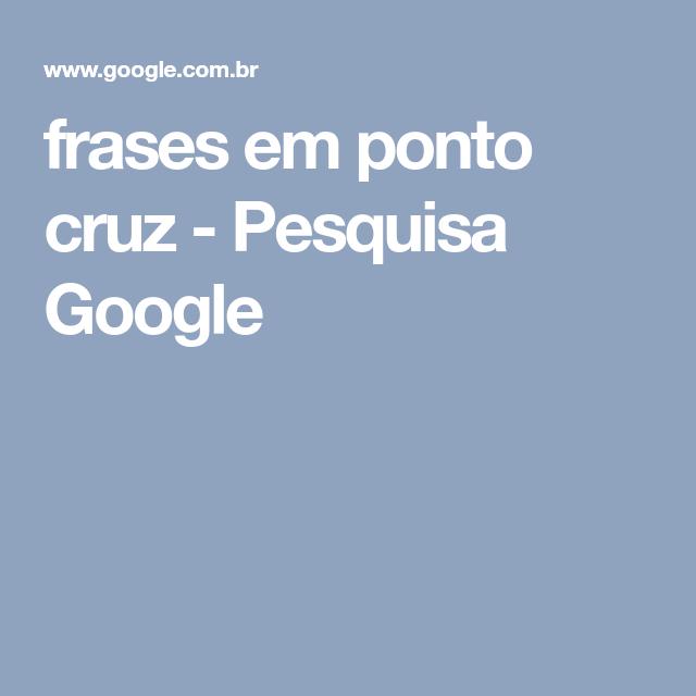 frases em ponto cruz - Pesquisa Google