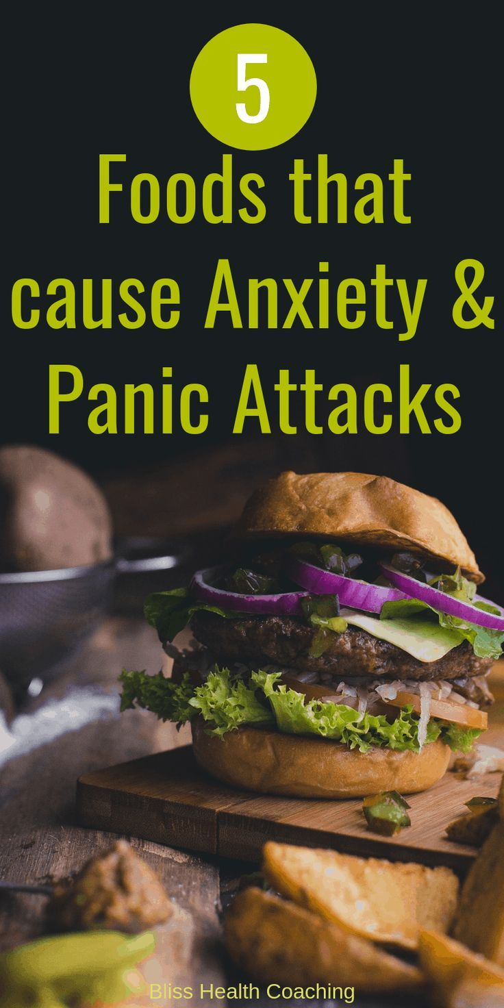 5 Foods that Increase Anxiety and Panic Attacks - Bliss Health Coaching