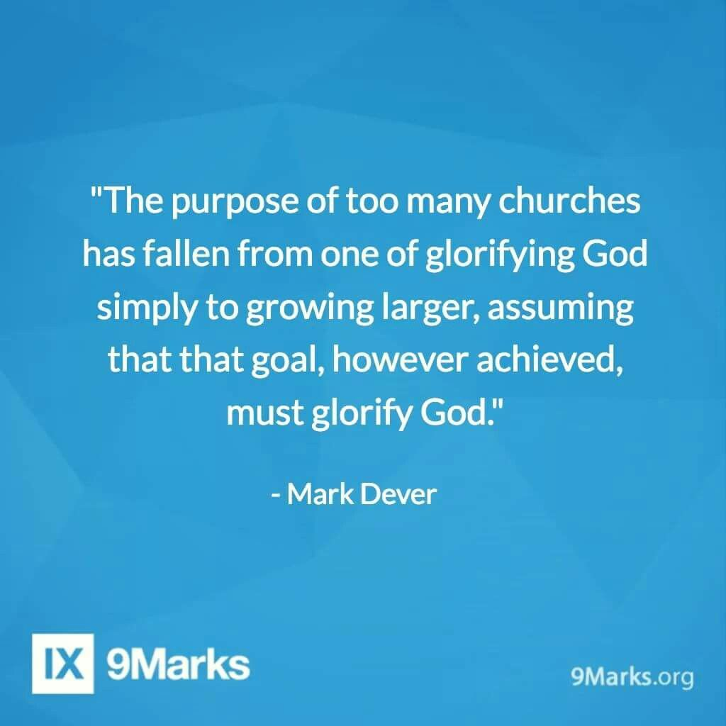 Christian Quotes Mark Dever Quotes Church Growth Christian Quotes Quote Mark Inspirational Quotes