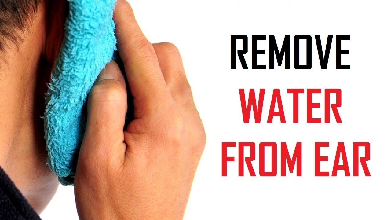 how to get water out of your ear after shower