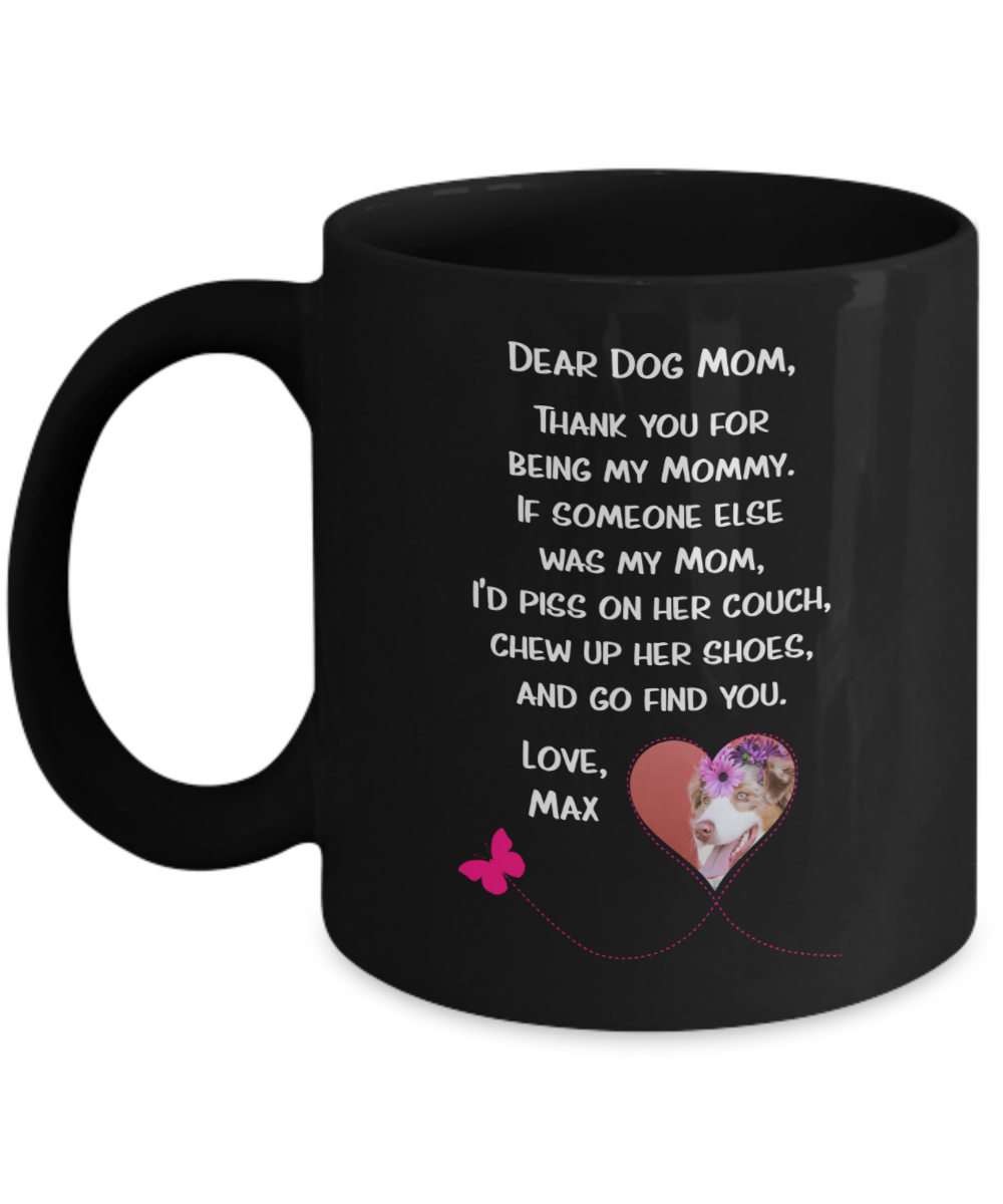 Dog Mom Coffee Mug Personalized Dog Mom Gifts Dog Lover