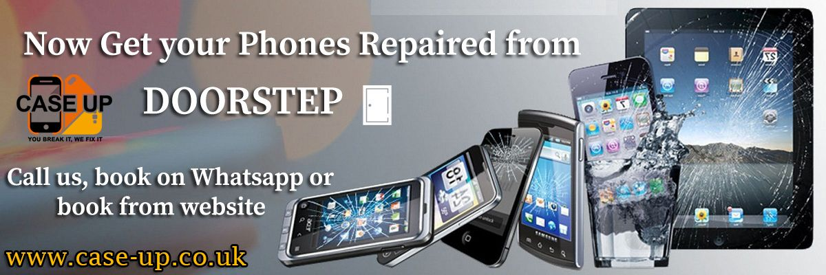 Door Step Mobile Phone Repair Services Cardiff Just Get Book Us And We Ll Come Out To You Www Case Up Co Uk Phone Repair Screen Repair Mobile Phone Repair