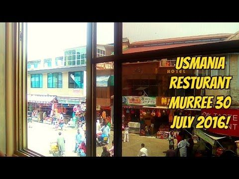Usmania restaurant murree 30 july 2016! Murree is Pakistan's most popular hill station. Murree lies 50 kilometers northeast of Pakistani capital Islamabad at a comfortable altitude of 7500 feet (2286 meters) in the Himalayan foothills at 33.35°  north latitude and 73.27°  east longitude.  Murree Sanitarium (US sanatorium), as it was initially known, was selected because of its cool climate to serve as recuperation area for British troops and was one of the several such hill stations…