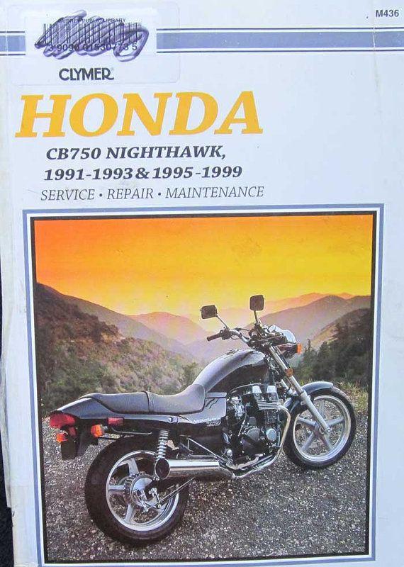 Clymer Honda Cb750 Nighthawk Motorcycle Service By Thehowlinghag 24 95 Honda Cb750 Cb750 Honda Nighthawk