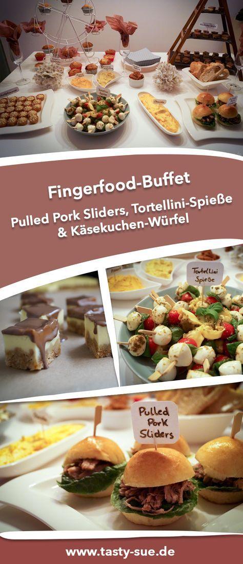 Ein buntes Fingerfood Buffet - für jeden was dabei - Tasty-Sue