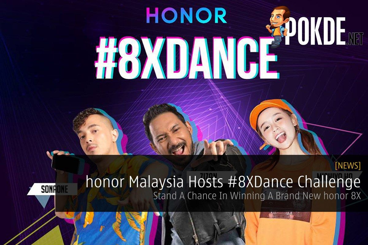 honor Malaysia Hosts 8XDance Challenge — Stand A Chance