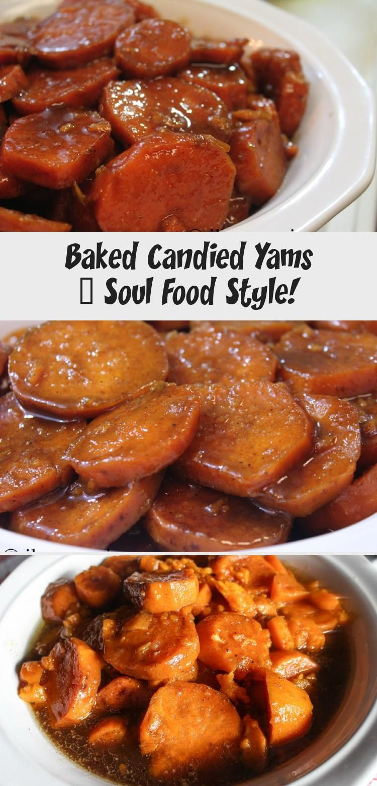 Baked candied yams soul food style in 2020 soul food