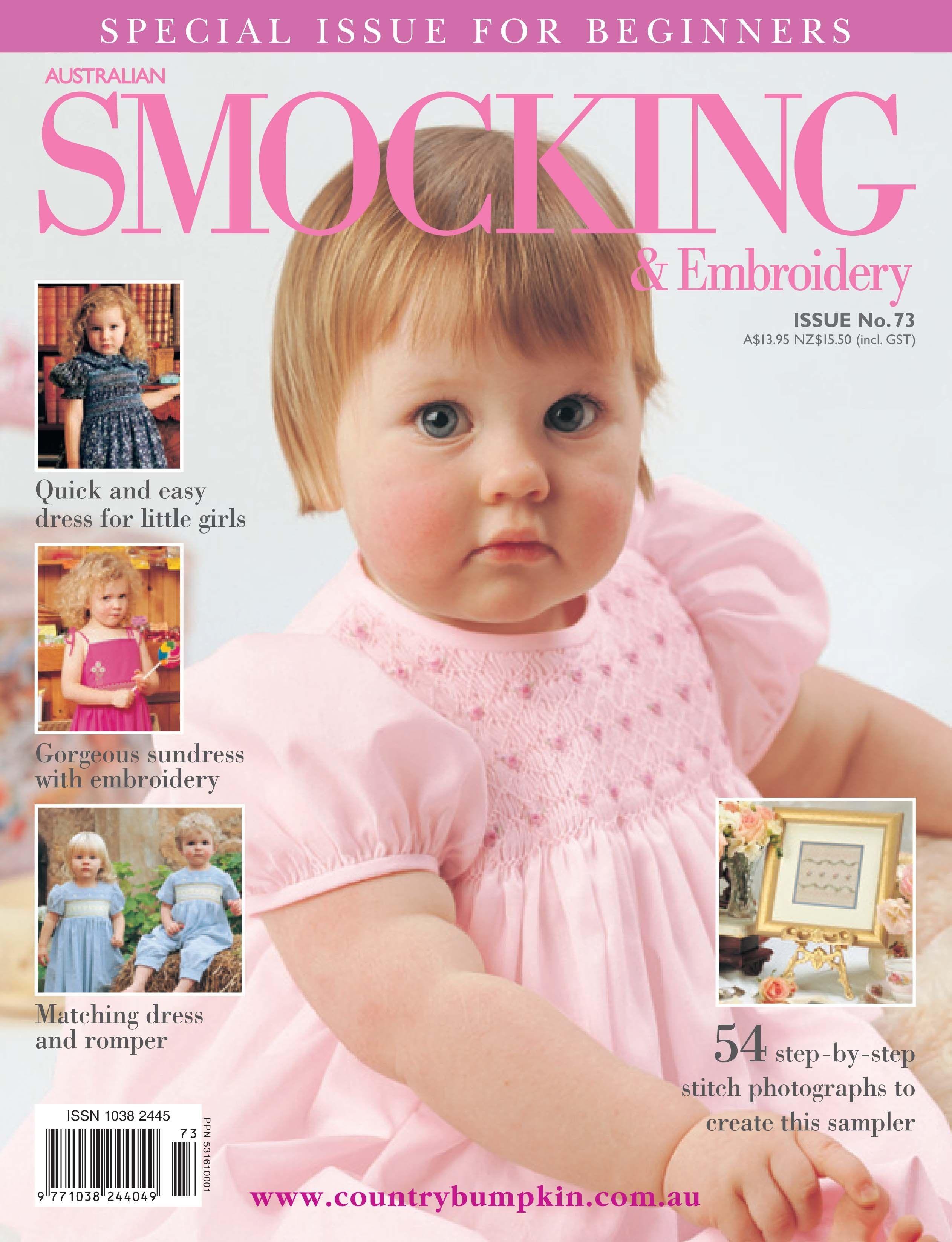Issue 73 - Australian Smocking & Embroidery Magazine