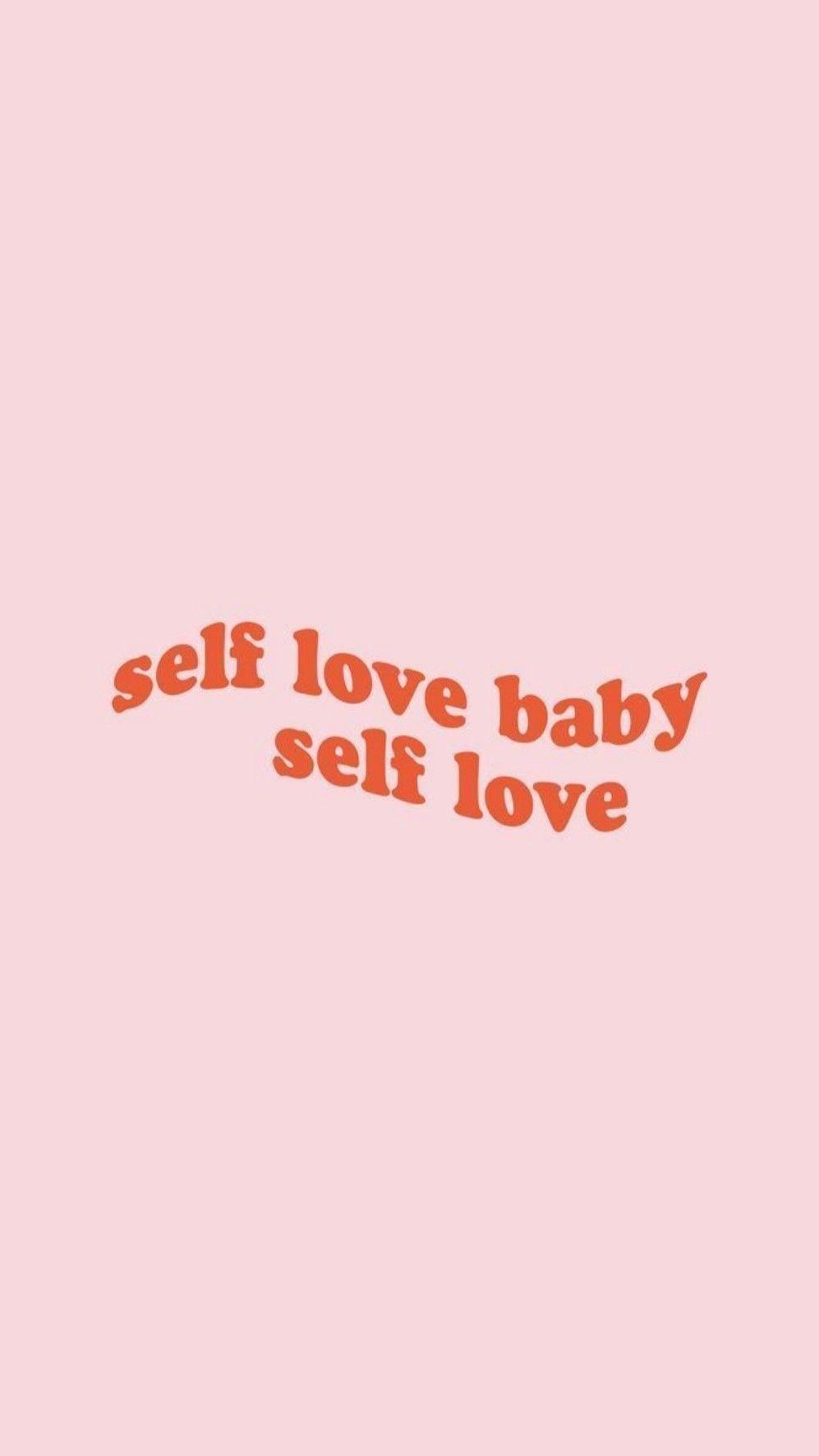 Pastel Wallpaper Self Love Baby Self Love Love Wallpaper Self Aesthetic self love wallpaper