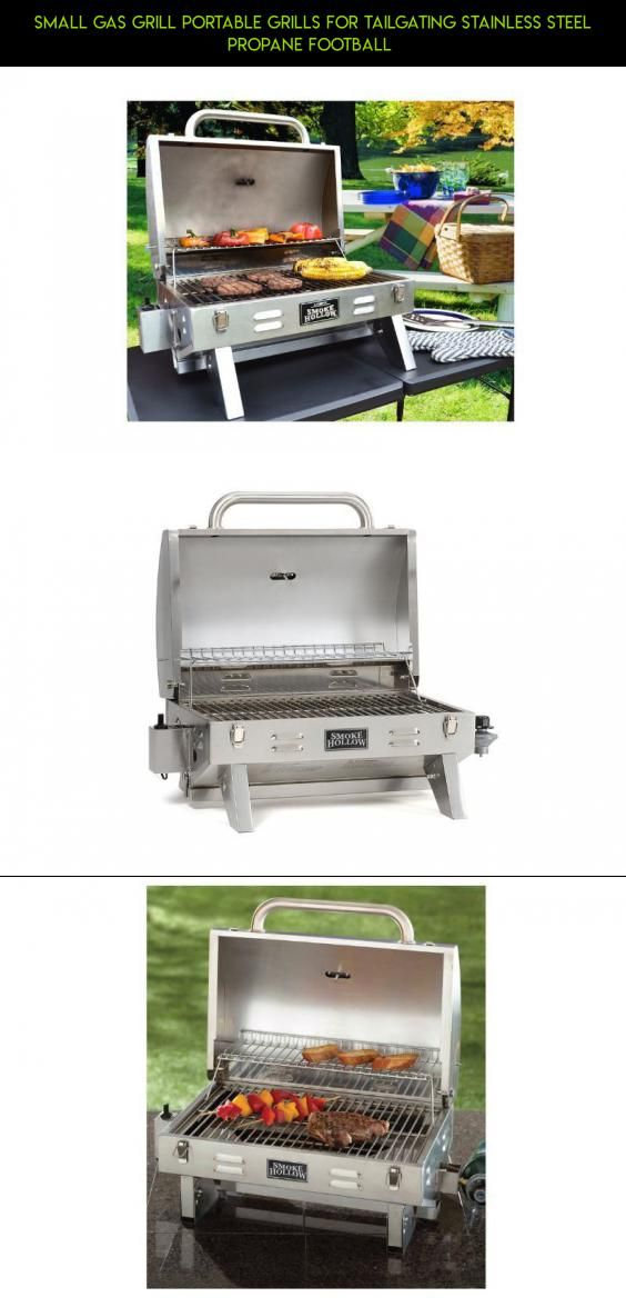 Small Gas Grill Portable Grills For Tailgating Stainless Steel Propane  Football #technology #drone #